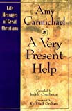 A Very Present Help (The Life Messages of Great Christians Series, 1)