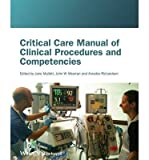 img - for [(Critical Care Manual of Clinical Procedures and Competencies)] [Author: Jane Mallett] published on (July, 2013) book / textbook / text book