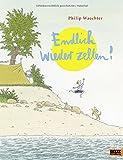 Endlich wieder zelten!: Vierfarbiges Bilderbuch