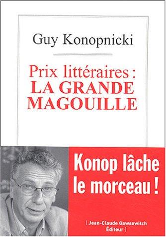 Prix Litt Raires La Grande Magouille