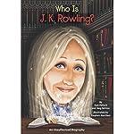 Who Is J. K. Rowling? | Pamela D. Pollack,Meg Belviso