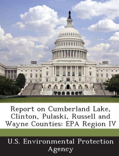 Report on Cumberland Lake, Clinton, Pulaski, Russell and Wayne Counties: EPA Region IV