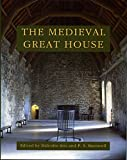 img - for The Medieval Great House (Rewley House Studies in the Historic Environment) book / textbook / text book