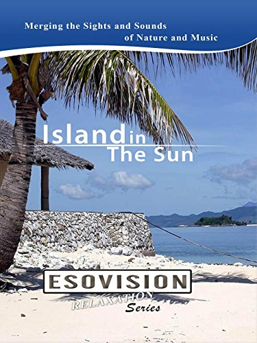 ESOVISION Relaxation ISLAND IN THE SUN