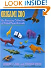 Origami Zoo: An Amazing Collection of Folded Paper Animals