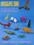 Origami Zoo: An Amazing Collection of Folded Paper Animals (0312040156) by Lang, Robert J.