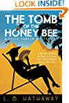 The Tomb of the Honey Bee: A Posie Pa...