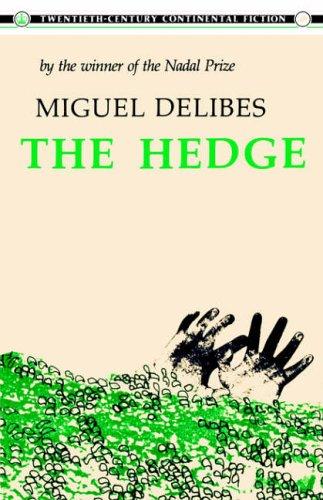 The Hedge (Twentieth-Century Continental Fiction)