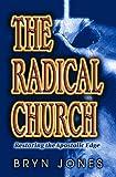 Radical Church: Restoring the Apostolic Edge