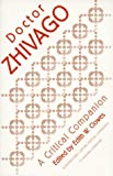 Doctor Zhivago: A Critical Companion (0810112116) by Clowes, Edith W.