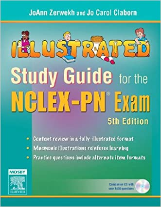 Illustrated Study Guide for the NCLEX-PN® Exam, 5e (Mosby's Illustrated Study Guide for NCLEX-PN Exam)
