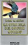 La otra isla del doctor moreau par Brian W. Aldiss