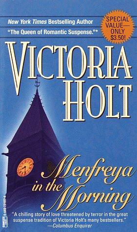 Menfreya in the Morning, Victoria Holt