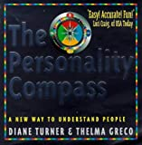 Personality Compass: A New Way to Understand People (1862042853) by Turner, Diane