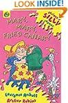 Mary, Mary, Fried Canary (Seriously S...