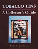 Tobacco Tins: A Collectors Guide