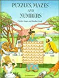img - for Puzzles, Mazes and Numbers book / textbook / text book