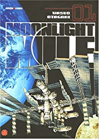 Moonlight Mile, Tome 1  par Yasuo Otagaki