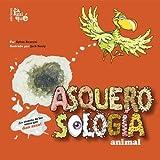 img - for Asquerosologia animal/ animal Grossology (Asquerosologia / Grossology) (Spanish Edition) by Sylvia Branzei (2005-04-30) book / textbook / text book