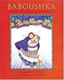 img - for Baboushka: A Christmas Folktale from Russia (Christmas & Hanukkah) book / textbook / text book