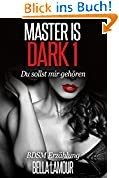Master is dark 1 BDSM Roman