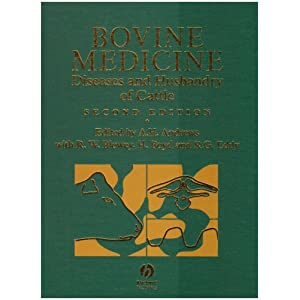 Bovine Medicine: Diseases and Husbandry of Cattle [Hardcover]