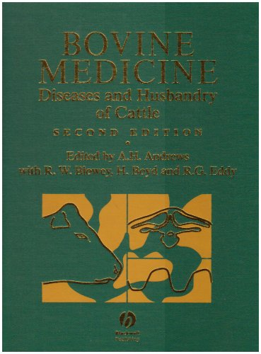 Bovine Medicine: Diseases and Husbandry of Cattle