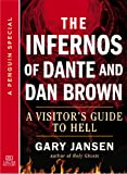 The Infernos of Dante and Dan Brown: A Visitor's Guide to Hell: A Special from Tarcher/Penguin