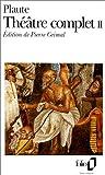 echange, troc Plaute, Pierre Grimal - Théâtre complet