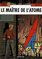 Lefranc, Tome 17 : Le maître de l'atome