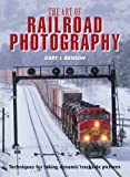 The Art of Railroad Photography: Techniques for Taking Dynamic Trackside Pictures
