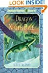Dragon Keepers #6: The Dragon at the...