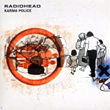 Karma Police 2 / Climbing Up the Walls ~ Radiohead