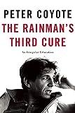 The Rainmans Third Cure: An Irregular Education