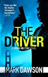 img - for The Driver - John Milton #3 (John Milton Thrillers) book / textbook / text book