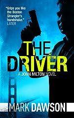 The Driver - John Milton #3 (John Milton Series)
