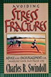 Stress Fractures (0310497418) by Swindoll, Charles R.