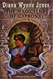 The Magicians of Caprona (A Chrestomanci Book) (068816613X) by Diana Wynne Jones