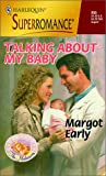 img - for Talking About My Baby: The Midwives (Harlequin Superromance No. 855) book / textbook / text book