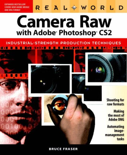 Real World Camera Raw with Adobe Photoshop CS2 and Hot Tips Bundle