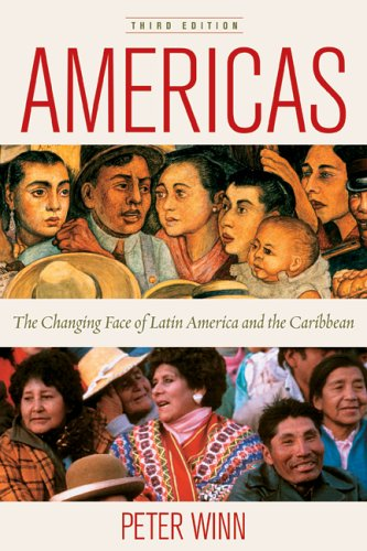 Americas: The Changing Face of Latin America and the...