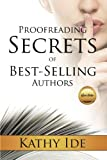 Proofreading Secrets of Best-Selling Authors (Writing With Excellence)