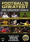 Football's Greatest - 250 Greatest Go...