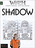 echange, troc Philippe Francq, Jean Van Hamme - Largo Winch, tome 12 : Shadow
