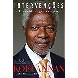 Intervenções - Uma vida de guerra e paz