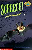 Screech!: A Book about Bats (Hello Reader! Science: Level 3) (0439201640) by Berger, Melvin