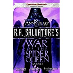 R.A. Salvatore's War of the Spider Queen, Volume I: Dissolution, Insurrection, Condemnation by Richard Lee Byers,&#32;Thomas M. Reid and Richard Baker