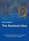 img - for The Realized Idiot book / textbook / text book
