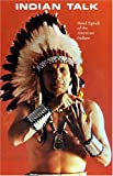 img - for By Cody Iron Eyes Indian Talk: Hand Signals of the North American Indians [Paperback] book / textbook / text book