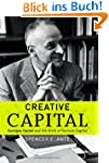 Creative Capital: Georges Doriot and...